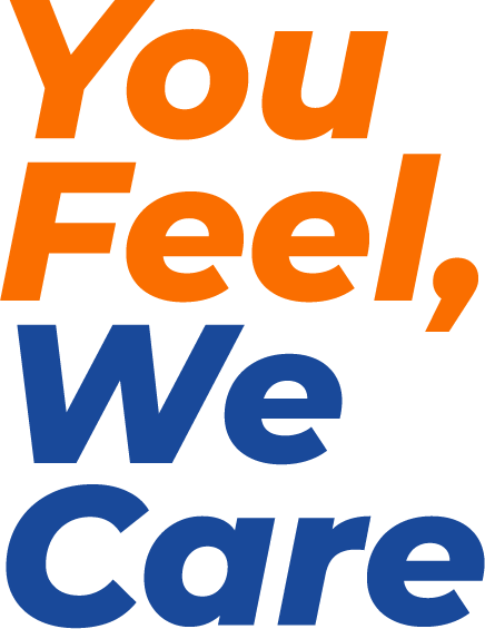 You Feel, We Care